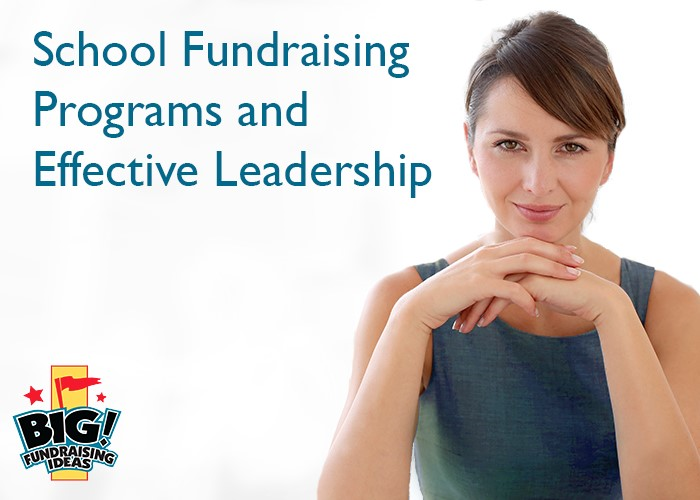 School fundraising ideas need invested leaders