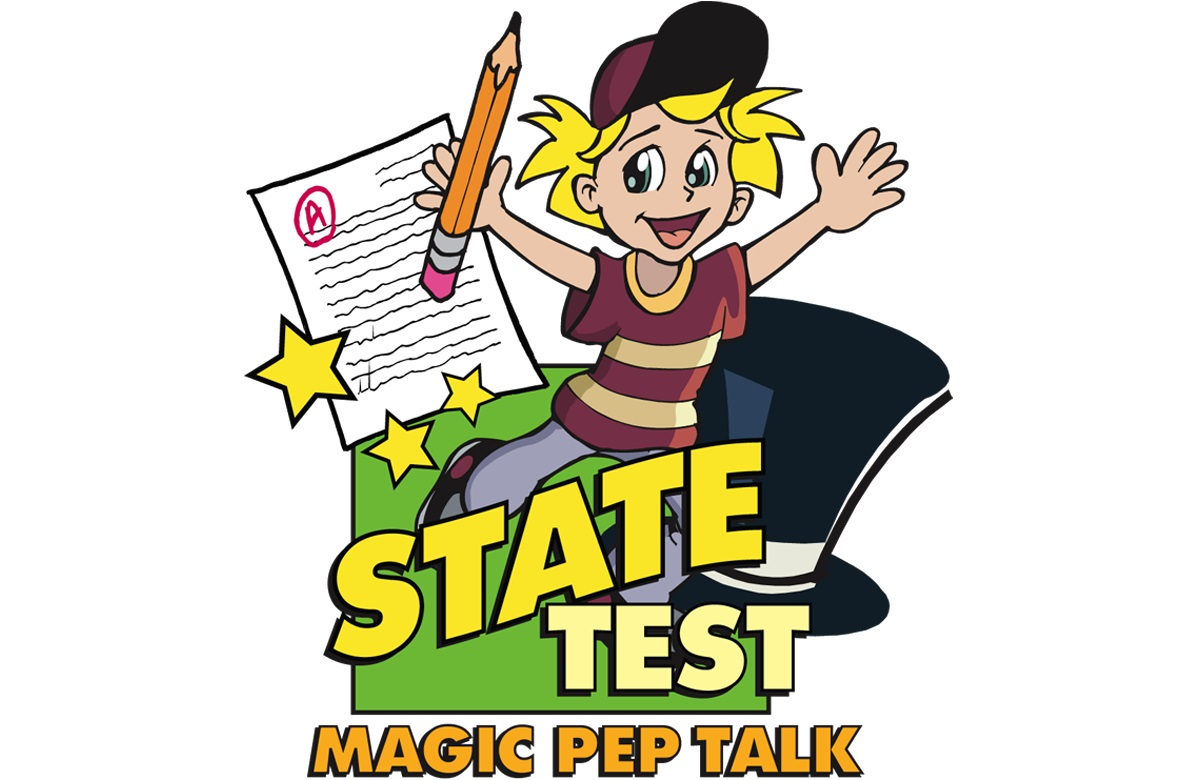 State Test Magic Pep Talk
