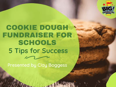 Cookie Dough Fundraiser for Schools
